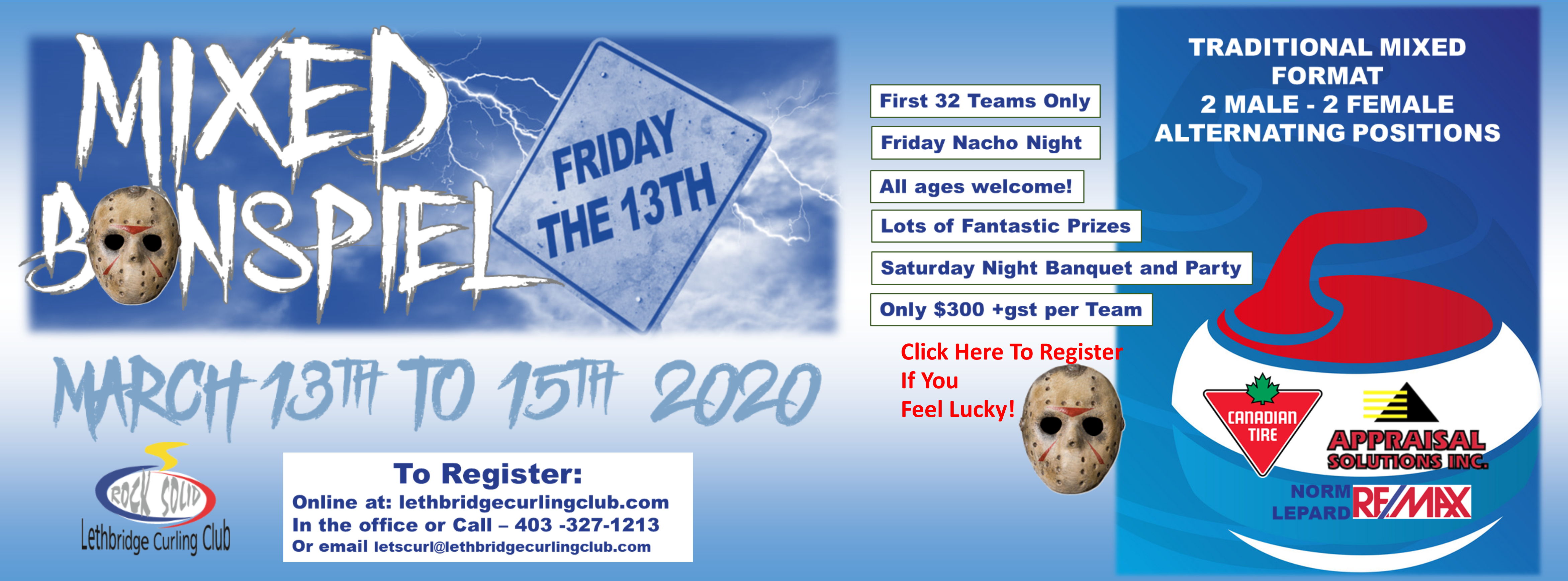 <div id=slideshow_title>Year End Mixed Bonspiel</div> <br><div style='text-align: left; font-size: 18px;'>The most fun bonspiel of the year. Enter now!</div>