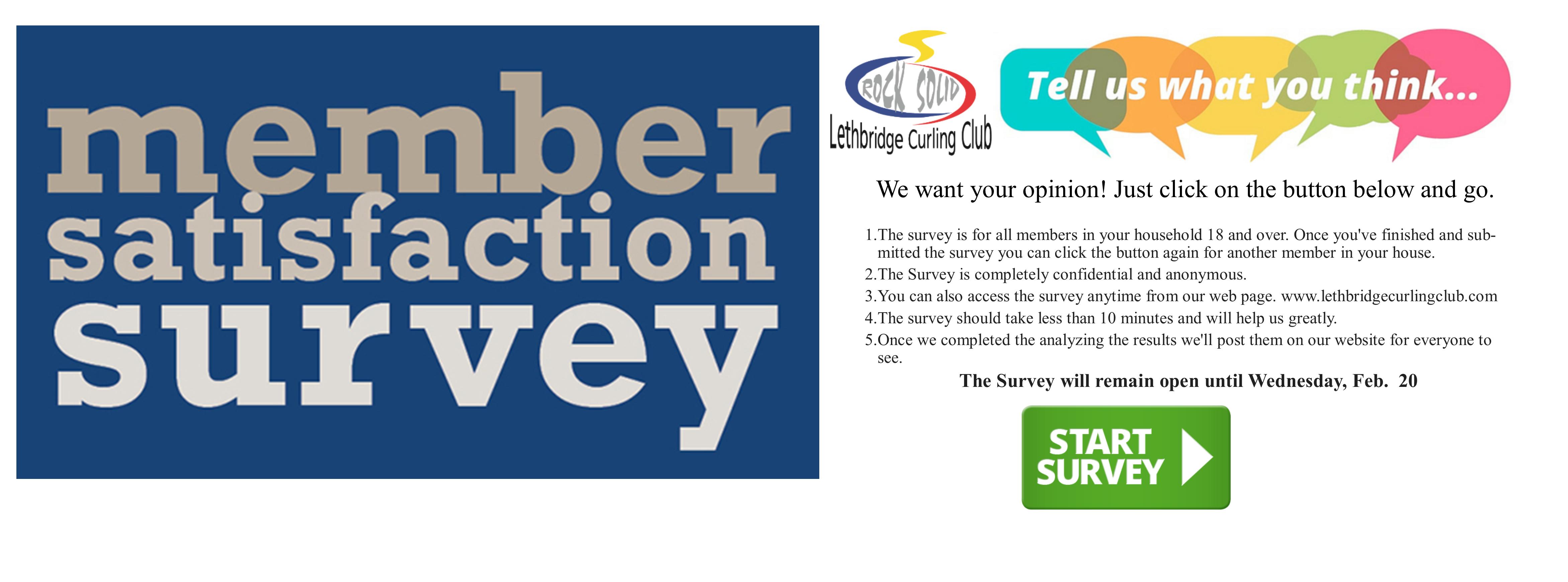 <div id=slideshow_title>Member Satisfaction Survey</div> <br><div style='text-align: left; font-size: 18px;'>Survey dates: Feb. 11 to Feb. 20 </div>