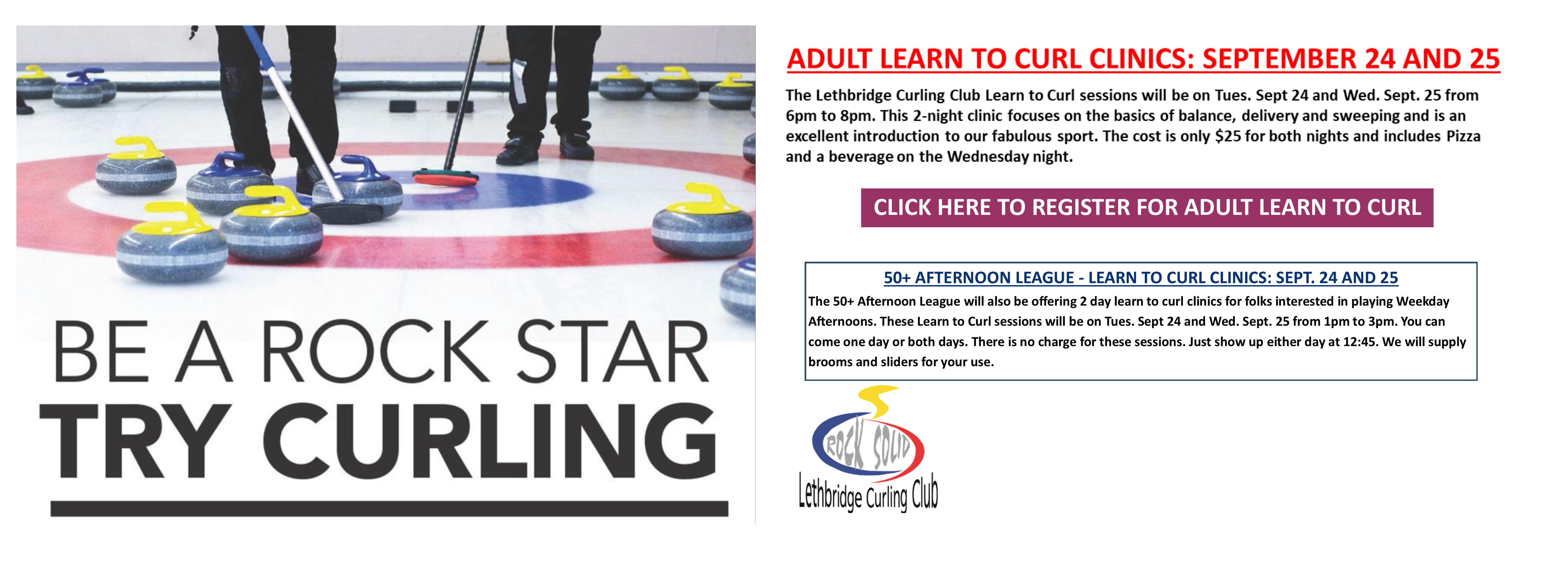 <div id=slideshow_title>Learn to Curl Clinics</div> <br><div style='text-align: left; font-size: 18px;'>Bring Your Friends! </div>